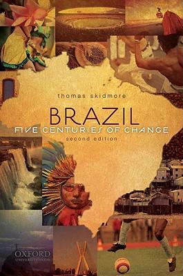 Brazil By Skidmore, Thomas E.
